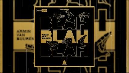 Armin van Buuren - Blah Blah Blah (Official Lyric)