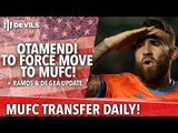 Otamendi To Force Move To #MUFC? | Transfer Daily #DEVILSonTour | Manchester United