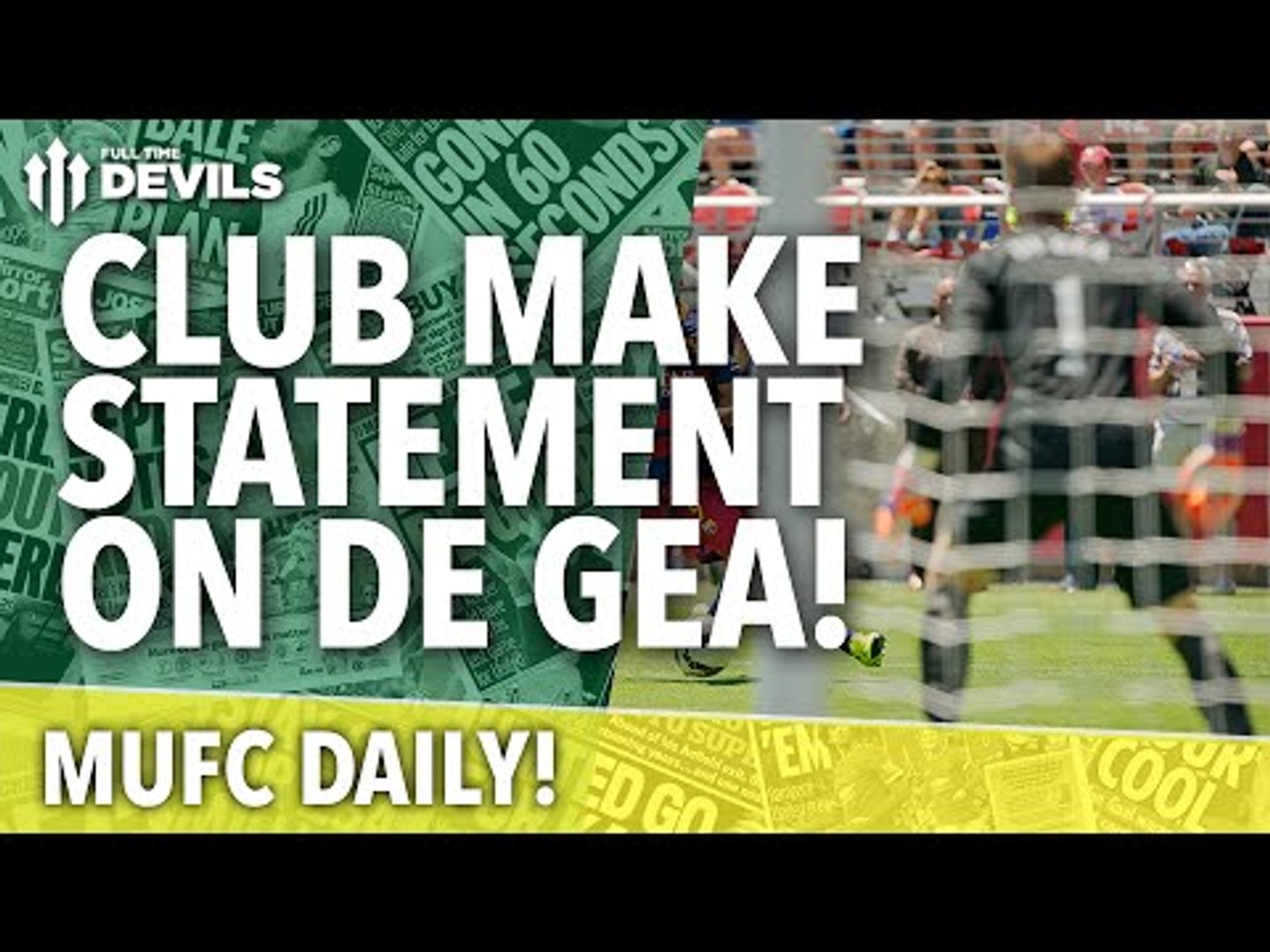 United Respond to Real Madrid David De Gea Statement | MUFC Daily | Manchester United