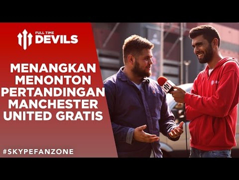 Menangkan Menonton Pertandingan Manchester United Gratis | Manchester United | FullTimeDEVILS