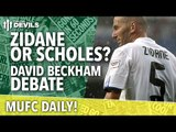 David Beckham Debate | MUFC Daily | Manchester United