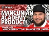 Mancunian Academy Product, Marcus Rashford! | Manchester City 0-1 Manchester United | REVIEW