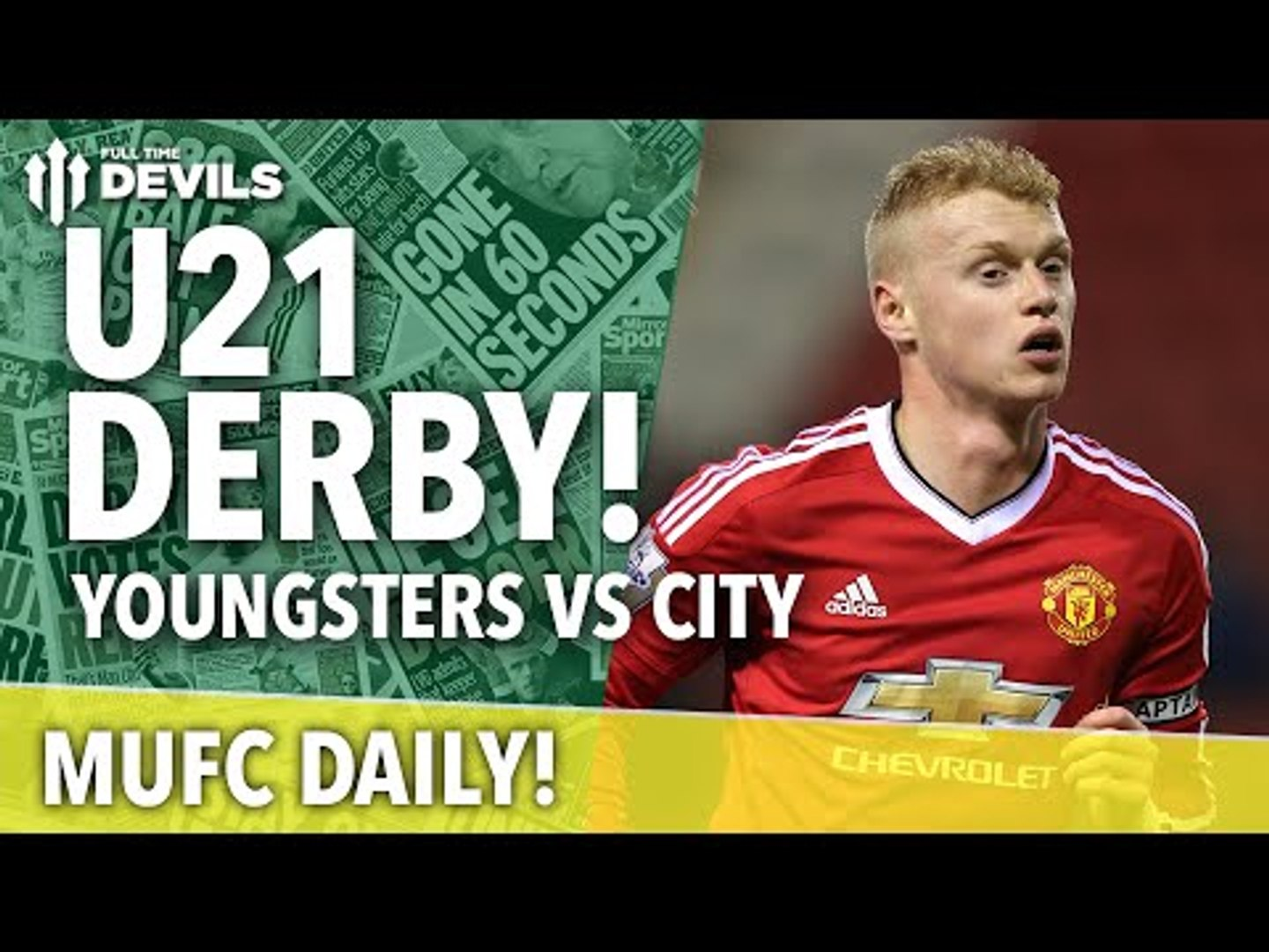 U21 Derby! Man United vs Man City | MUFC Daily | Manchester United