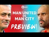 Manchester United vs Manchester City | DERBY PREVIEW