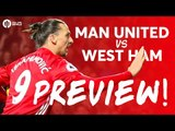 Manchester United vs West Ham United | Drop Zlatan? | PREVIEW