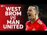West Bromwich Albion vs Manchester United LIVE PREVIEW!