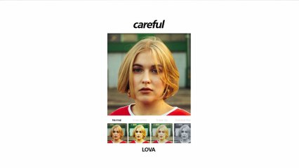 LOVA - Careful