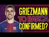 Have Atletico Madrid CONFIRMED Antoine Griezmann's Transfer To Barcelona?! | #VFN