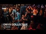 Onyx Collective Boiler Room London Live Set