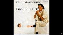 Feargal Sharkey & Background & Backin' Vocals - A Good Heart (Swiftness 01.25 Version & Edit.) (The 12''Inch. Remix Edit.)