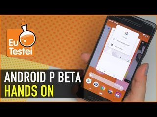 Vocês pediram! Android P Beta rodando no Pixel 2! Hands on