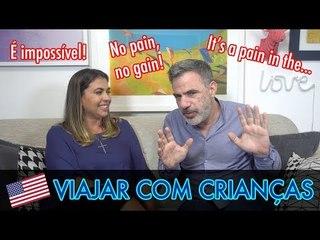 O MEDO DE VIAJAR COM CRIANÇAS ft: Sabrina Bull