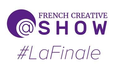 FRENCH CREATIVE SHOW 01 - Teaser, la Finale