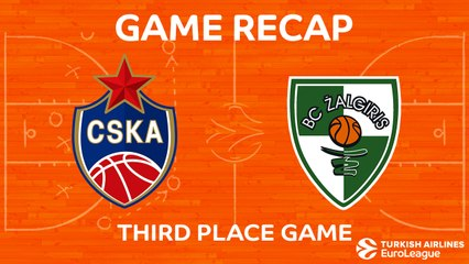 Third Place Game Highlights: CSKA Moscow - Zalgiris