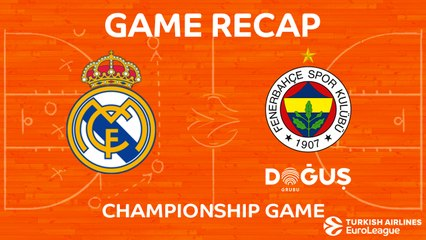 Championship Game Highlights: Real Madrid - Fenerbahce