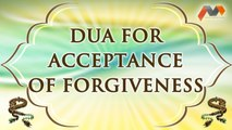 Dua For Acceptance Of Forgiveness - Dua With English Translation - Masnoon Dua