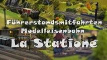 Führerstandsmitfahrt und Lokführer spielen auf der Modelleisenbahn La Statione in Spur H0 - Ein Video von Pennula für alle Modelleisenbahner und Modellbauer