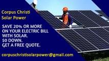 Affordable Solar Energy Corpus Christi TX - Corpus Christi Solar Energy Costs