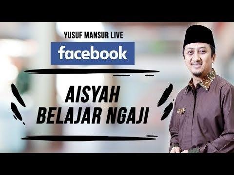 FB - Yusuf Mansur - Aisyah belajar ngaji