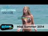 Το καλοκαίρι στα καλύτερά του! Miss Summer 2014 I Summer at it's best  - Miss Summer 2014