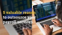 Benefits of outsourcing payroll services - Online Payroll