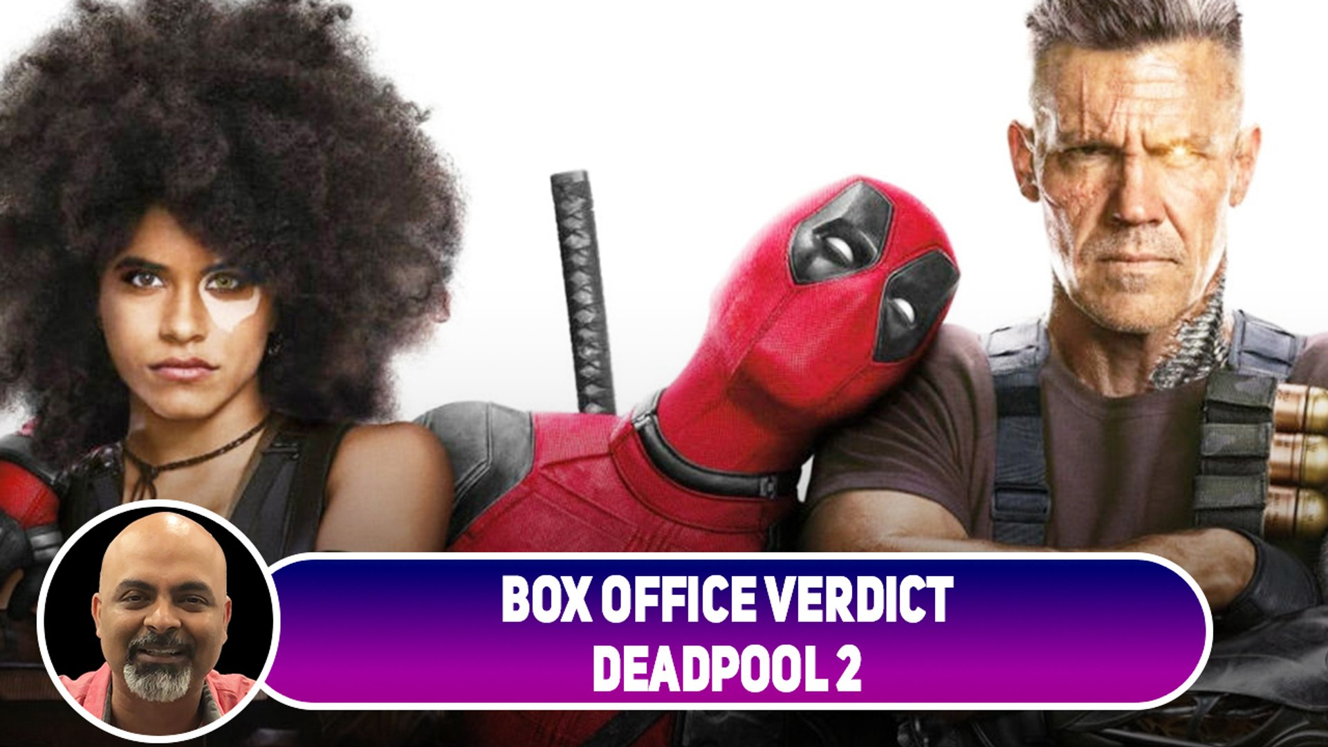 Deadpool 2 | Box Office Verdict: Did The Film Out Do The First Deadpool In India?