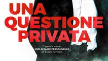 UNA QUESTIONE PRIVATA (2017) Regarder HD-RiP