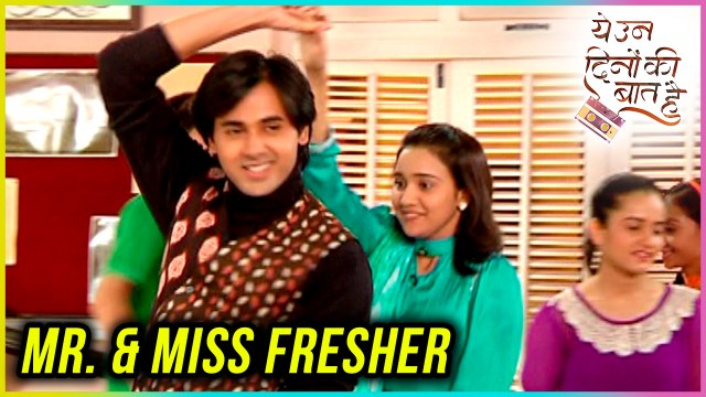 Sameer And Naina To Become MR. & MISS FRESHER? | Yeh Un Dinon Ki Baat Hai - ये उन दिनों की बात है