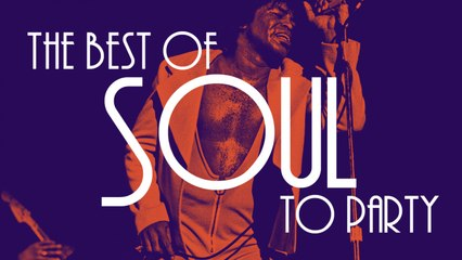 The Best of Soul to Party