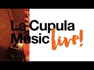 Santi Campos - La Cupula Music Live!