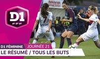 D1 Féminine, Journée 21 : Tous les Buts I FFF 2018