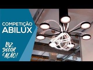 Competição Abilux - EXPOLUX 2018 - Luz, Decor & Ação!