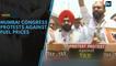 Mumbai Congress protests against rising fuel prices