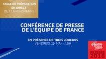 Jeudi 25 mai, Équipe de France : Conférence de presse de l'Équipe de France en direct (15h45)