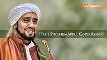 Habib Syech Bin Abdul Qodir Assegaf - Alangkah Indahnya (Official Lyric Video)