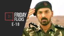 Friday Flicks Ep 18 | Parmanu Movie Review | Hera Pheri 3 | IIFA Awards | Box Office & More