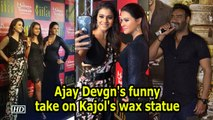 Bollywood actress Kajol walked on the red carpet with her daughter Nysa for the first time to unveil her wax statue at Madame Tussauds attraction. Kajol unveiled the statue on Thursday  ,  read a statement to IANS. She will be seen next in Pradeep Sarkar'