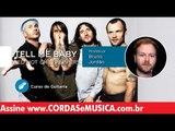Tell Me Baby - Red Hot Chili Peppers (Aula de Guitarra) - Cordas e Música