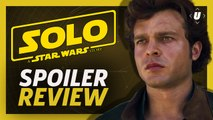 Solo: A Star Wars Story Spoiler Talk & Best Easter Eggs!