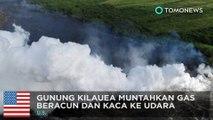Gunung Berapi Hawaii: erupsi Kilauea keluarkan awan asap beracun - TomoNews