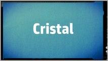 Significado Nombre CRISTAL - CRISTAL Name Meaning
