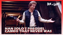 Double Take - Han Solo's Prequel Cameo That Never Was