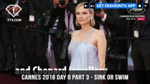 Sink or Swim at Cannes Film Festival 2018 Day 6 Part 3 | FashionTV | FTV