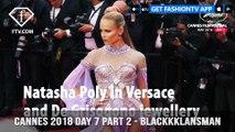 Natasha Poly in BlacKkKlansman at Cannes Film Festival 2018 Day 7 Part 2 | FashionTV | FTV