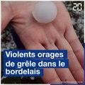 Violents orages de grêle sur Bordeaux et la Gironde