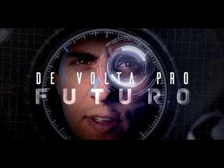 De volta para o futuro (Clipe Oficial)  - Fabio Brazza part. Isadora Morais (Prod. BigWiz)