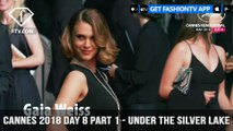 Under The Silver Lake Red Carpet at Cannes Film Festival 2018 Day 8 Part 1 | FashionTV | FTV