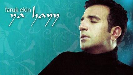 Faruk Ekin - Ya Hayy (Full Albüm)