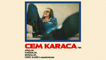 Cem Karaca - Cem Karaca'nın Apaşlar, Kardaşlar, Moğollar, Ferdy Kleine'a Teşekkürleriyle (Full Albüm)