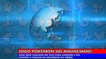 Pokémon Go! Novo jogo para Smartphones!
